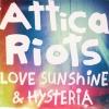 Love, Sunshine and Hysteria