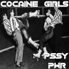 Cocaine Girls [Explicit]
