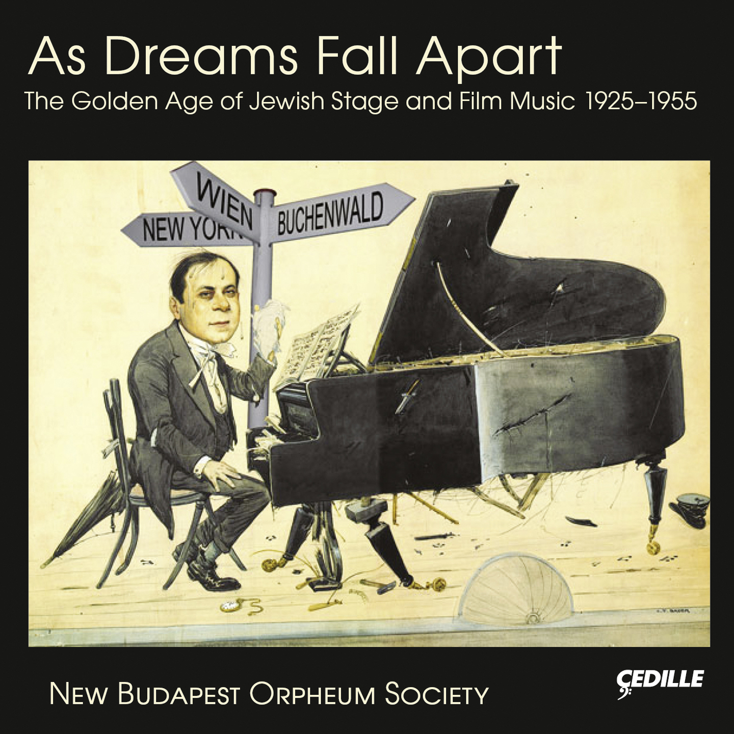 As Dreams Fall Apart: The Golden Age of Jewish Stage & Film Music 1925-1955