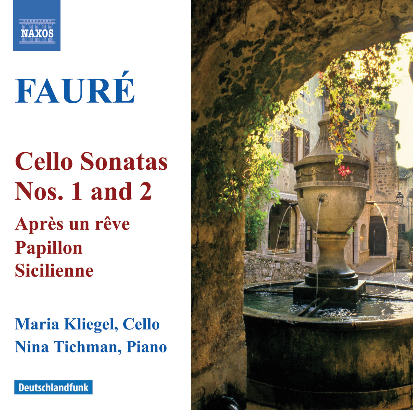 Faure: Cello Sonatas Nos. 1 and 2 - Elegie - Romance