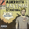 Last Man Standing (feat. Akon) [Explicit]