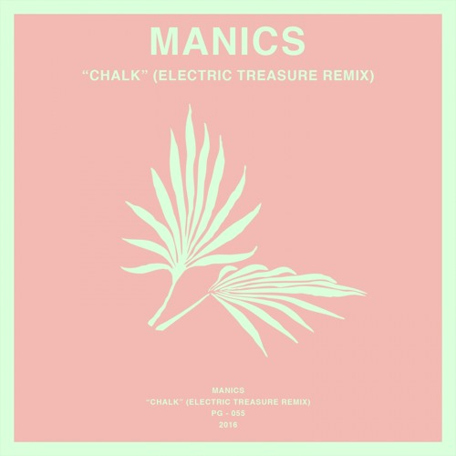 Chalk (Electric Treasure Remix) - Single