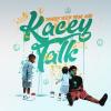 Kacey Talk [Explicit]