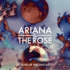 """Ariana & The Rose """"Give Up The Ghost"""""""