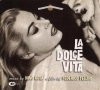 La Dolce Vita / Arrivederci Roma / Caracalla's La Bersagliera