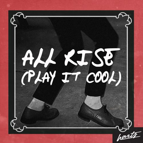 All Rise (Play It Cool) (Single Version)