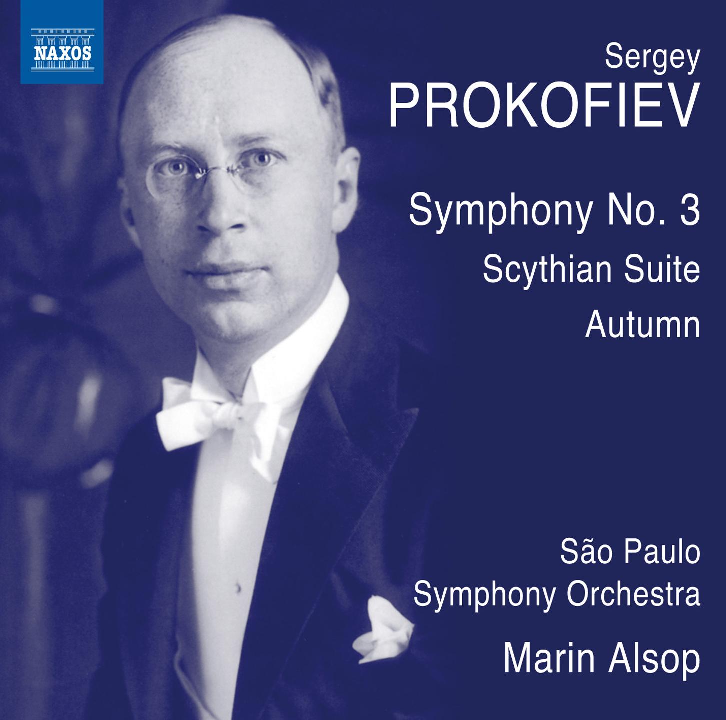 Prokofiev: Symphony No. 3, Op. 44 & Scythian Suite, Op. 20