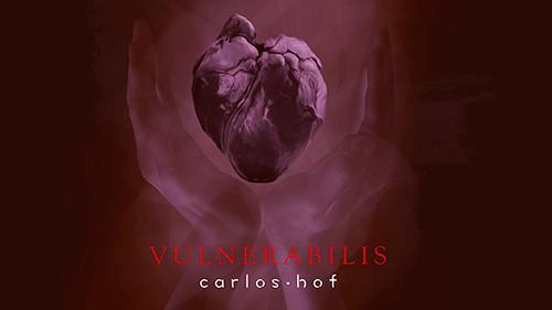 Vulnerabilis, nuevo álbum de Carlos Hof