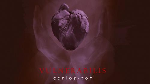 'Vulnerabilis', New album from Carlos Hof