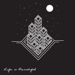 Life Is Beautiful - Single