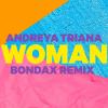 Woman (Bondax Remix)