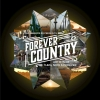 """Artists Of Then, Now & Forever """"Forever Country"""""""