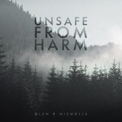 Unsafe From Harm