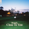 Close To You (Extended Mix)