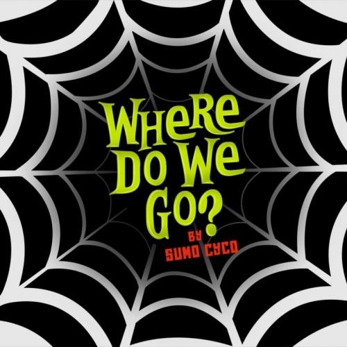 Where Do We Go? - Single