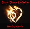Burn Down Babylon