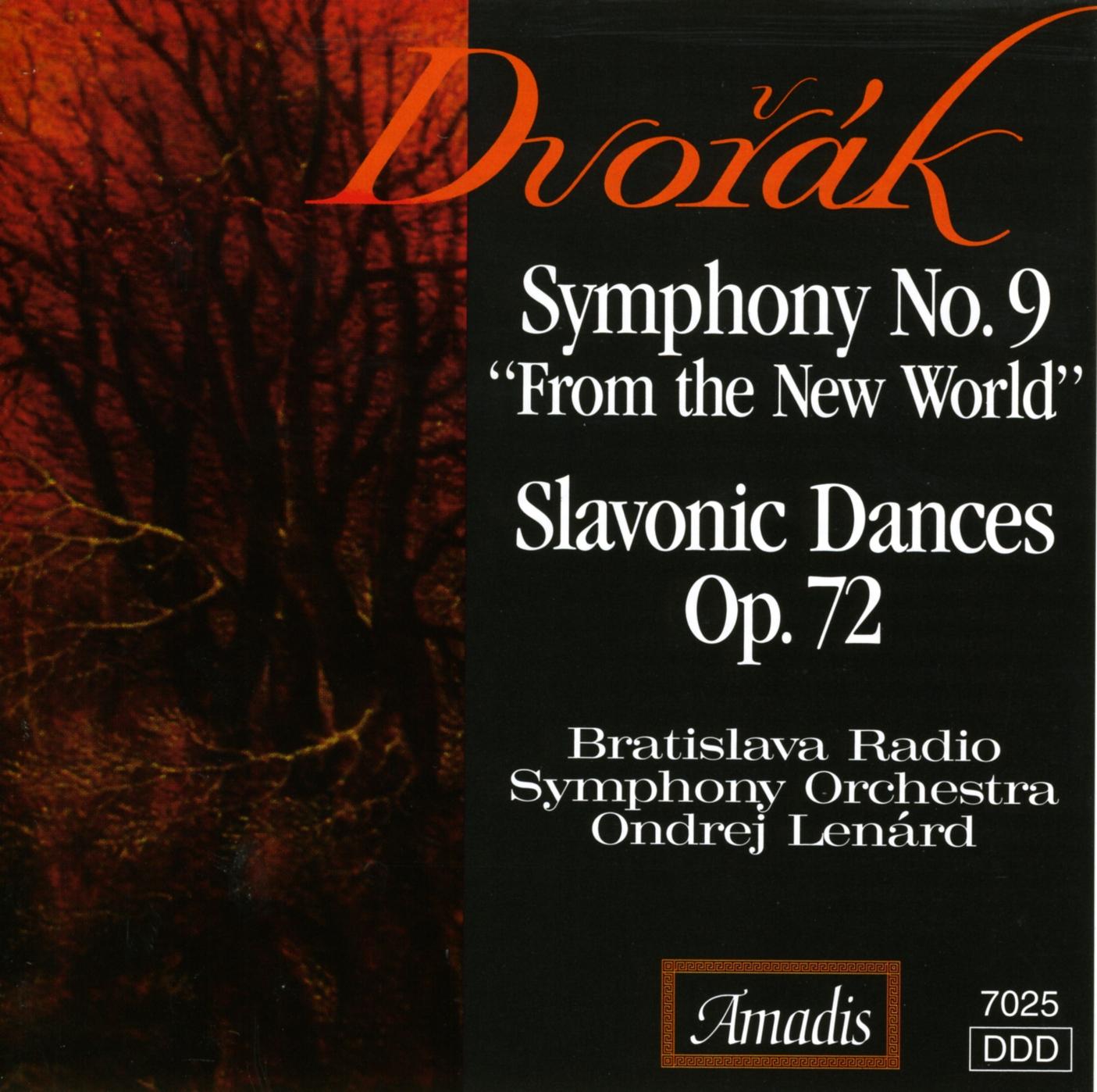 "Dvorak: Symphony No. 9, ""From the New World"" - Slavonic Dances Nos. 9, 10, 15 and 16"