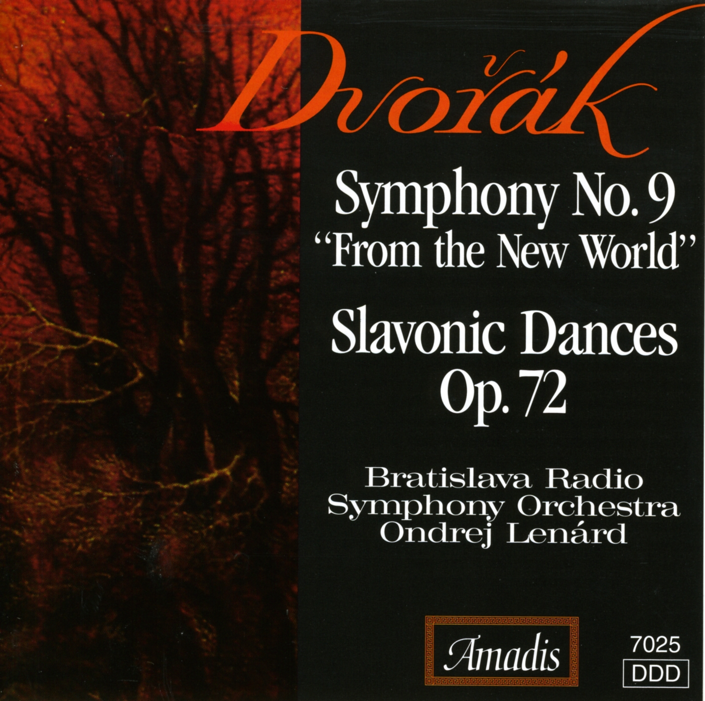 "Dvorak: Symphony No. 9, ""From the New World"" - Slavonic Dances Nos. 9, 10, 15 and 16"
