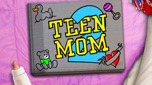 """I'll Be With You"" To Be Featured In Season 6 Premiere Of MTV's Teen Mom 2"