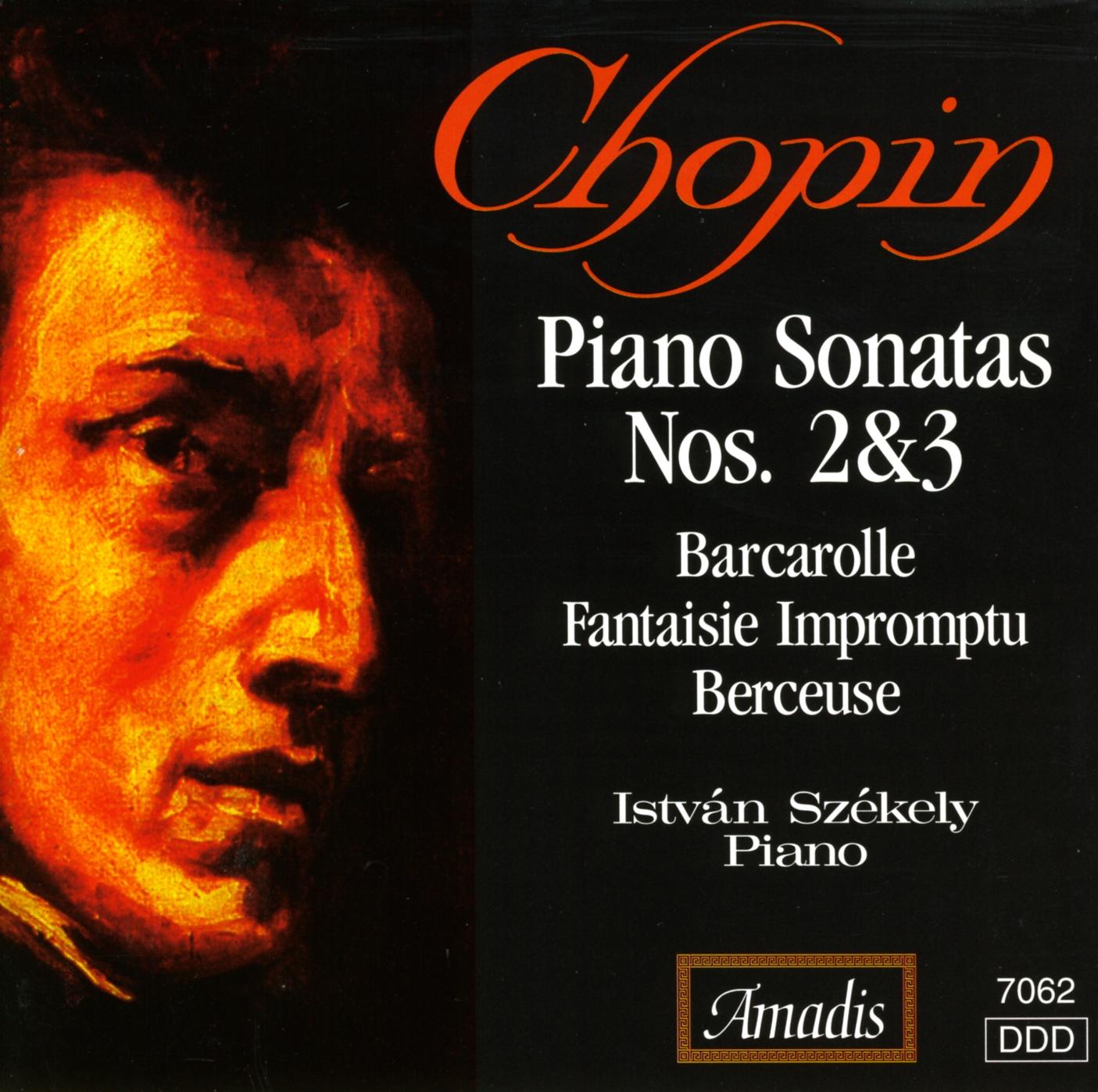 Chopin: Piano Sonatas Nos. 2 and 3 - Barcarolle in F-Sharp Major - Fantasy-Impromptu