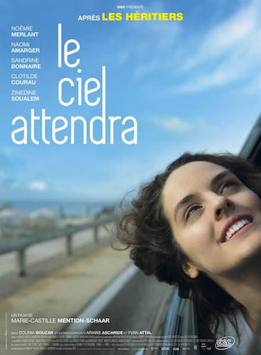 Le Ciel  Attendra de Marie-Castille Mention-Schaar
