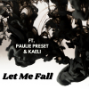 "Janine de Souza ""LET ME FALL_(Ft PAULIE PRESET & KAELI)"""