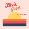 "Janine de Souza ""LIFE'S GOOD (FT. SpinArt)"""
