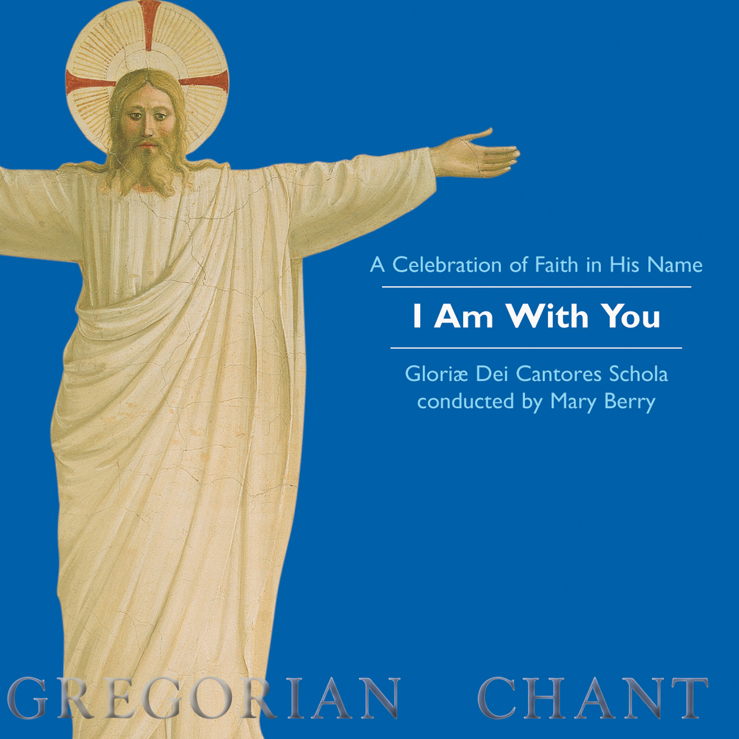 A Celebration of Faith in His Name: I Am with You