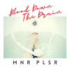 "MNR PLSR ""Blood Down The Drain (Full)"""