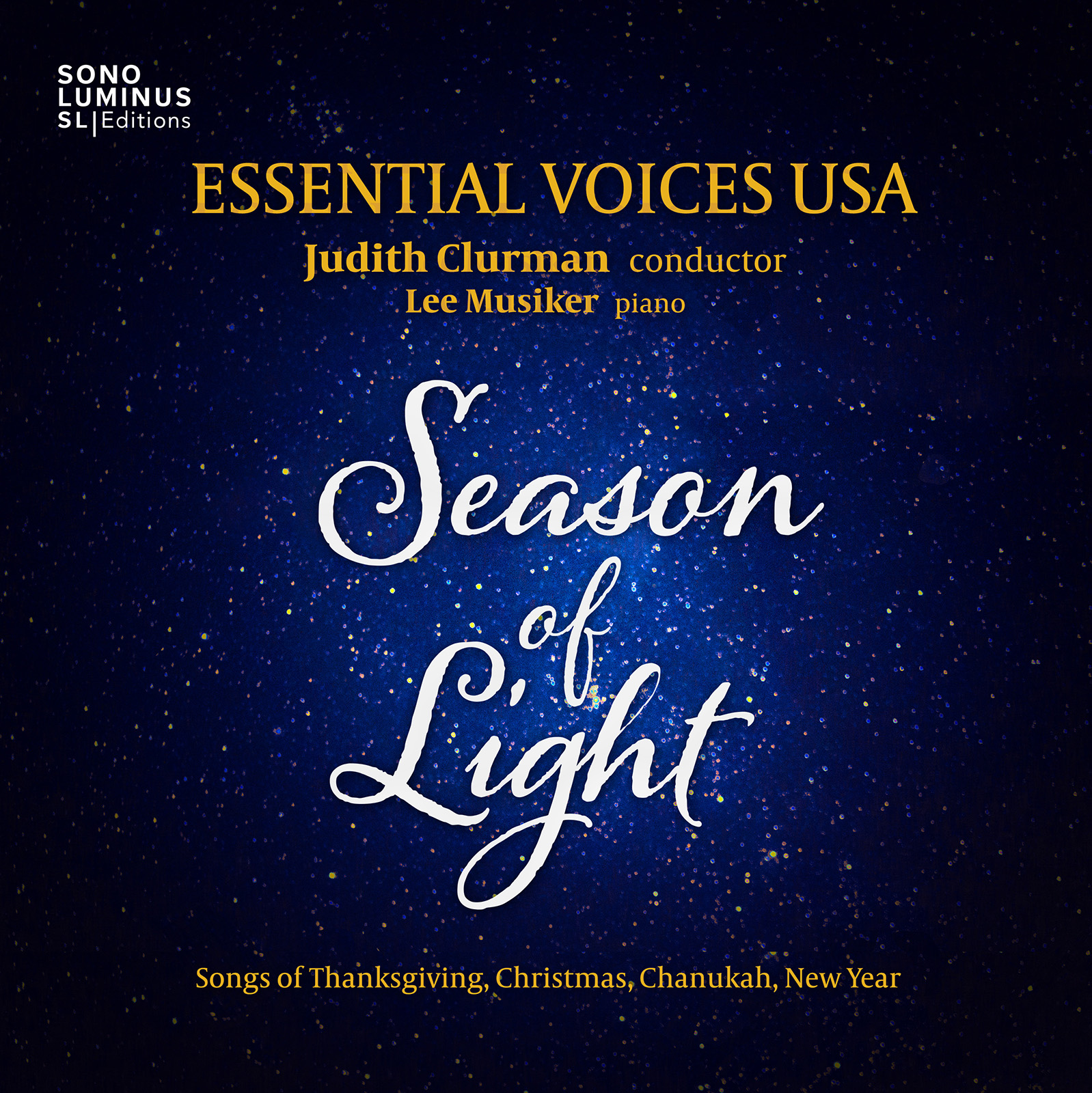 Season of Light: Songs of Thanksgiving, Christmas, Chanukah, New Year