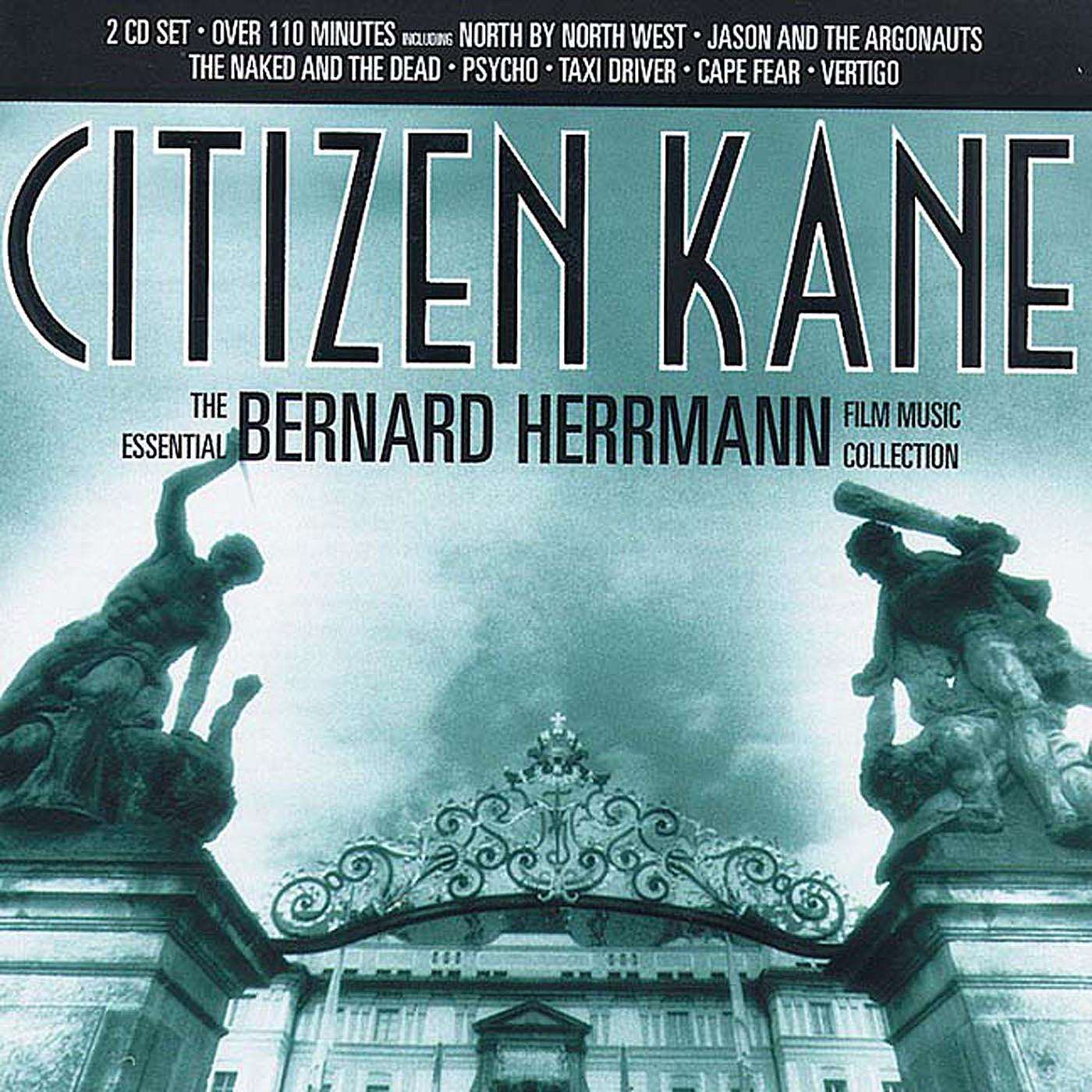 Citizen Kane: The Essential Bernard Herrmann