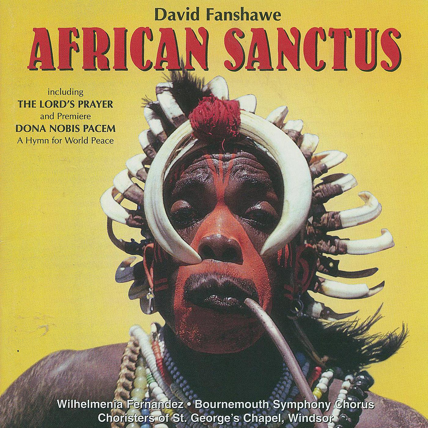 African Sanctus & Dona Nobis Pacem