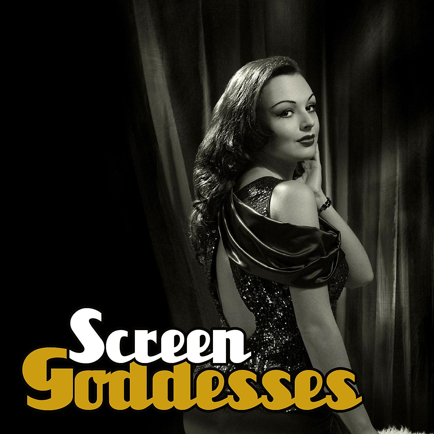 Screen Goddesses