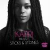 "Kapri ""Sticks & Stones"""
