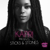 "Kapri ""Sticks & Stones"""