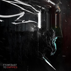 From Dust To Empires