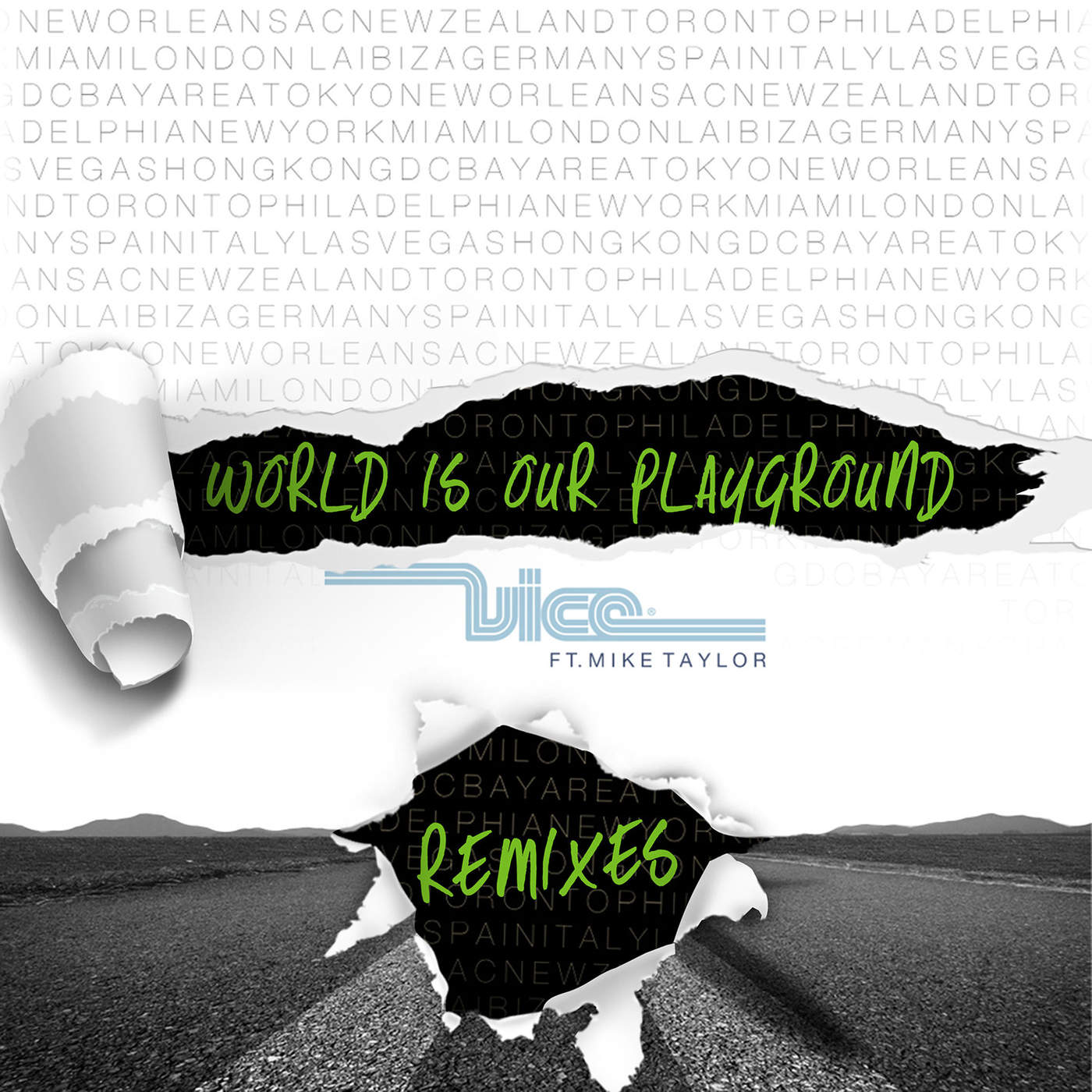 World Is Our Playground (feat. Mike Taylor) (Denzal Park Remix)