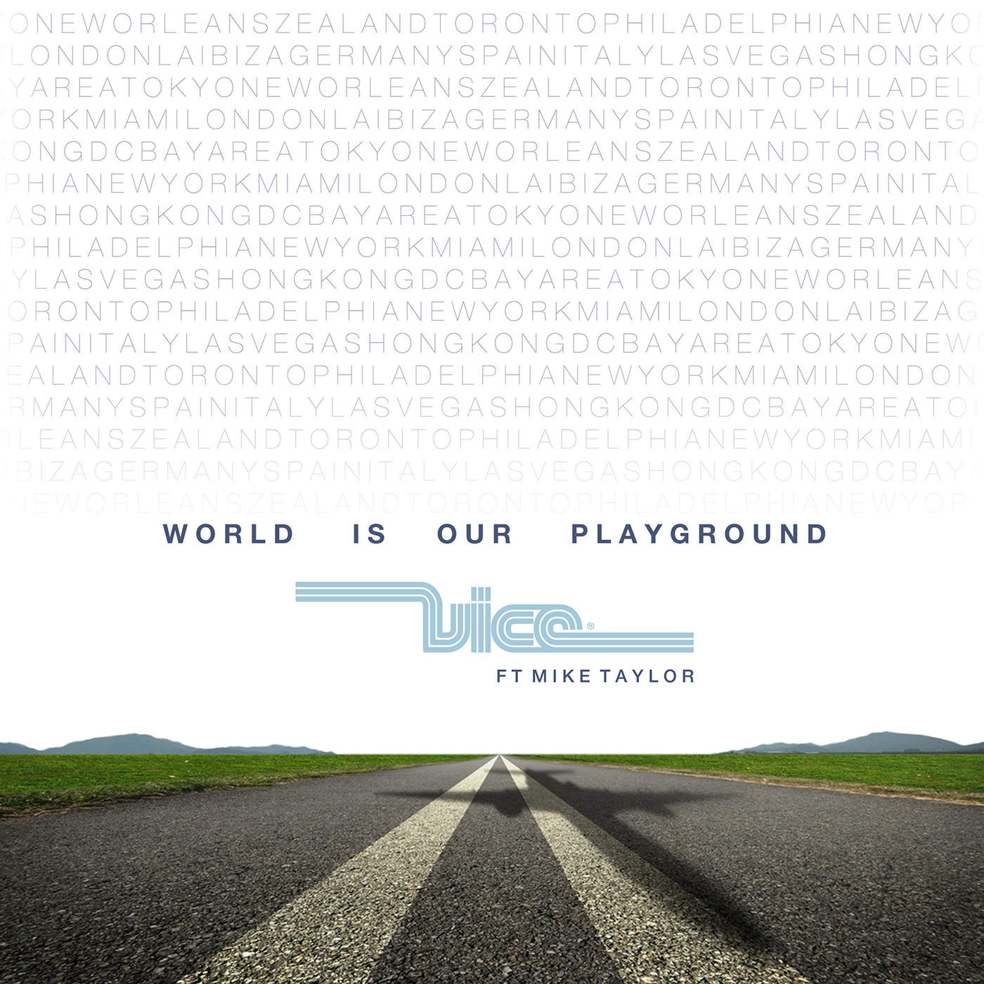 World Is Our Playground (feat. Mike Taylor) [Extended Mix]