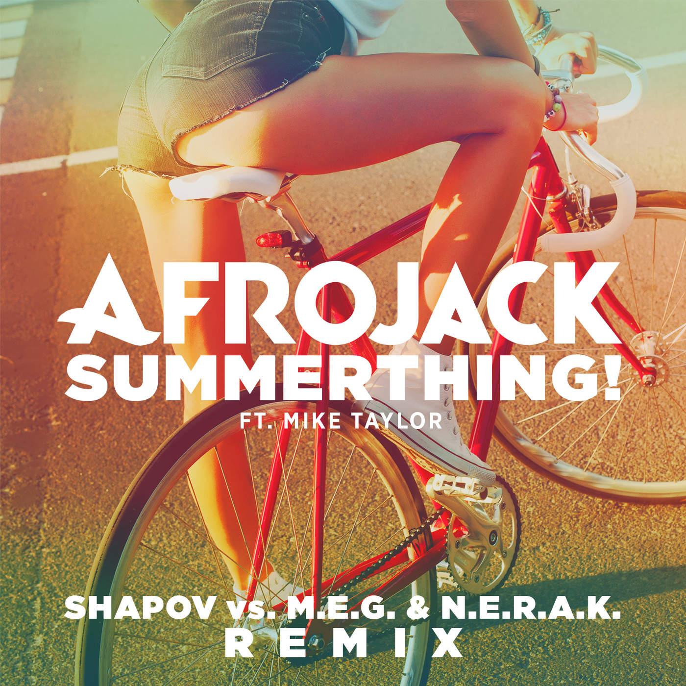 SummerThing! (feat. Mike Taylor) (Shapov vs. M.E.G. & N.E.R.A.K. Remix)