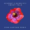 Sweet Talk (feat. Quinn XCII) [Evan Gartner Remix]