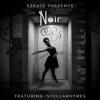 Noir ft. Stella Rhymes