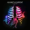 "Against The Current ""In Our Bones"""