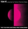Twist Your Arm (Lindstrøm and Prins Thomas Remix)