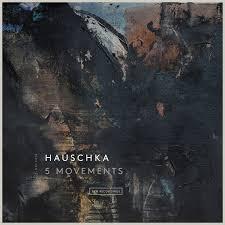 5 Movements - Hauschka