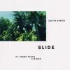 "Calvin Harris ""Slide (feat. Frank Ocean & Migos)"""