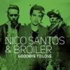 "Nico Santos ""Goodbye To Love"""