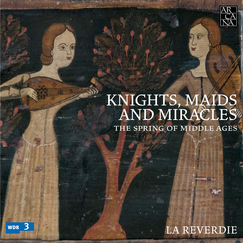 Knights, Maids & Miracles