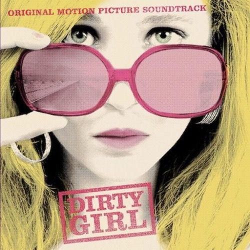 Dirty Girl (Soundtrack Album)