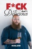 F*ck That's Delicious (Episode #207)