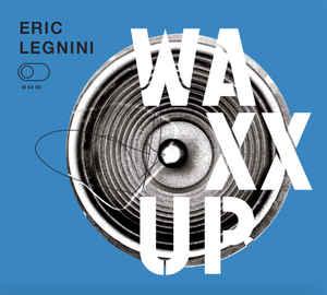 Waxx Up - Eric Legnini
